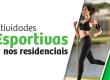 Atividades Esportivas nos residenciais